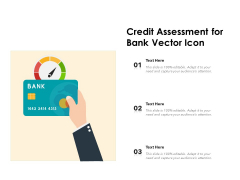 Credit Assessment For Bank Vector Icon Ppt PowerPoint Presentation Infographic Template Picture PDF