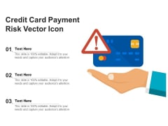 Credit Card Payment Risk Vector Icon Ppt PowerPoint Presentation File Inspiration PDF