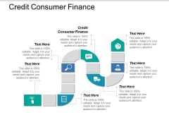 Credit Consumer Finance Ppt PowerPoint Presentation Infographic Template Slides Cpb