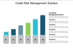 Credit Risk Management Solution Ppt Powerpoint Presentation Ideas Themes Cpb