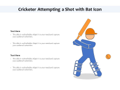 Cricketer Attempting A Shot With Bat Icon Ppt PowerPoint Presentation File Infographics PDF