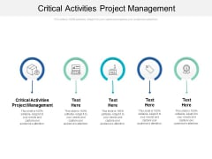 Critical Activities Project Management Ppt PowerPoint Presentation Professional Summary Cpb