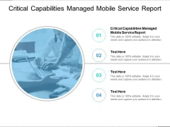 Critical Capabilities Managed Mobile Service Report Ppt PowerPoint Presentation Layouts Summary Cpb