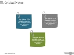 Critical Notes Ppt PowerPoint Presentation Professional