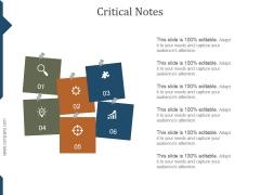 Critical Notes Ppt PowerPoint Presentation Slides