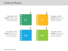Critical Notes Ppt PowerPoint Presentation Template