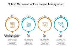 Critical Success Factors Project Management Ppt PowerPoint Presentation Ideas Skills Cpb