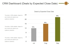 Crm Dashboard Deals By Expected Close Date Ppt PowerPoint Presentation Show Information