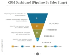 Crm Dashboard Pipeline By Sales Stage Ppt PowerPoint Presentation Styles