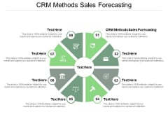 Crm Methods Sales Forecasting Ppt PowerPoint Presentation Slides Graphics Pictures Cpb