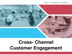 Cross Channel Customer Engagement Engagement Plan Conversation Ppt PowerPoint Presentation Complete Deck