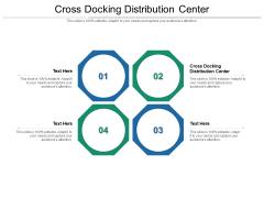 Cross Docking Distribution Center Ppt PowerPoint Presentation Summary Master Slide Cpb Pdf