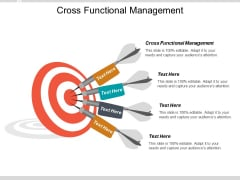 Cross Functional Management Ppt PowerPoint Presentation Slides Template Cpb