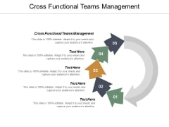 Cross Functional Teams Management Ppt PowerPoint Presentation Layouts Information Cpb