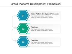 Cross Platform Development Framework Ppt PowerPoint Presentation Professional Design Templates Cpb Pdf