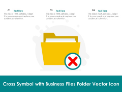 Cross Symbol With Business Files Folder Vector Icon Ppt PowerPoint Presentation Deck PDF