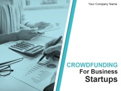 Crowd Funding For Business Startups Ppt PowerPoint Presentation Complete Deck With Slides