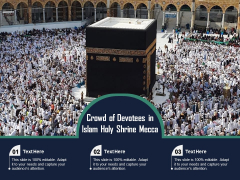 Crowd Of Devotees In Islam Holy Shrine Mecca Ppt PowerPoint Presentation Summary Templates PDF