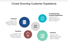 Crowd Sourcing Customer Experience Ppt PowerPoint Presentation File Mockup Cpb