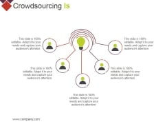 Crowdsourcing Is Ppt PowerPoint Presentation Visual Aids Gallery