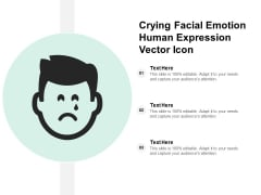 Crying Facial Emotion Human Expression Vector Icon Ppt Powerpoint Presentation Infographics Show