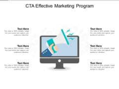 Cta Effective Marketing Program Ppt Powerpoint Presentation File Infographics