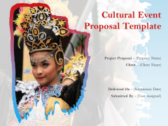 Cultural Event Proposal Template Ppt PowerPoint Presentation Complete Deck With Slides