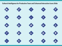 Cultural Intelligence For Productive Team And Enhanced Interaction Icons Slide Ppt Icon Clipart Images PDF