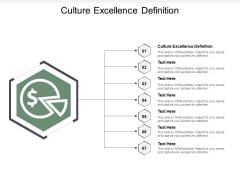 Culture Excellence Definition Ppt PowerPoint Presentation Summary Inspiration Cpb