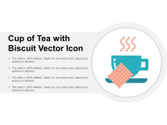 Cup Of Tea With Biscuit Vector Icon Ppt PowerPoint Presentation Slides Inspiration