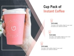 Cup Pack Of Instant Coffee Ppt PowerPoint Presentation Summary File Formats