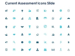 Current Assessment Icons Slide Ppt PowerPoint Presentation Portfolio Professional