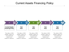 Current Assets Financing Policy Ppt PowerPoint Presentation Inspiration Show Cpb