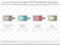 Current Financial Position Ppt Powerpoint Templates