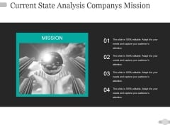 Current State Analysis Companys Mission Ppt PowerPoint Presentation Show Skills