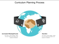 Curriculum Planning Process Ppt PowerPoint Presentation Diagram Images Cpb
