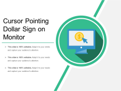 Cursor Pointing Dollar Sign On Monitor Ppt PowerPoint Presentation Gallery Example Introduction PDF