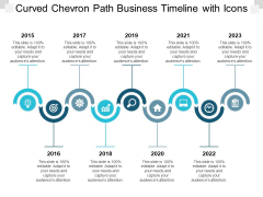 Curved Chevron Path Business Timeline With Icons Ppt PowerPoint Presentation Infographics Outfit