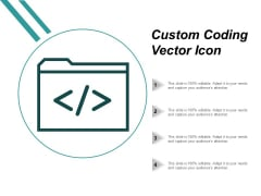 Custom Coding Vector Icon Ppt PowerPoint Presentation Pictures Design Ideas