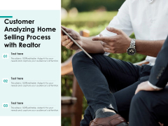 Customer Analyzing Home Selling Process With Realtor Ppt PowerPoint Presentation Icon Inspiration PDF
