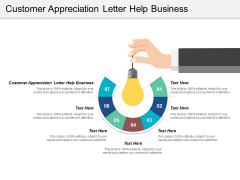 Customer Appreciation Letter Help Business Ppt Powerpoint Presentation Professional Templates Cpb