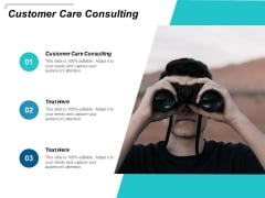 Customer Care Consulting Ppt PowerPoint Presentation Model Images Cpb