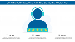 Customer Care Executive With Five Star Rating Vector Icon Ppt PowerPoint Presentation File Skills PDF