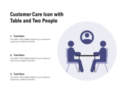 Customer Care Icon With Table And Two People Ppt PowerPoint Presentation Gallery Microsoft PDF