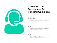 Customer Care Service Icon For Handling Complaints Ppt PowerPoint Presentation Icon Influencers PDF
