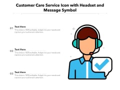 Customer Care Service Icon With Headset And Message Symbol Ppt PowerPoint Presentation Icon Designs PDF
