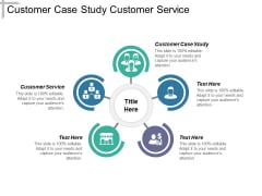 Customer Case Study Customer Service Ppt PowerPoint Presentation Infographic Template Influencers