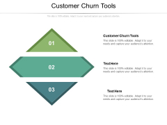 Customer Churn Tools Ppt PowerPoint Presentation Visual Aids Slides Cpb Pdf