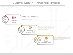 Customer Client Ppt Powerpoint Templates