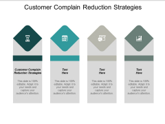 Customer Complain Reduction Strategies Ppt PowerPoint Presentation Show Slides Cpb